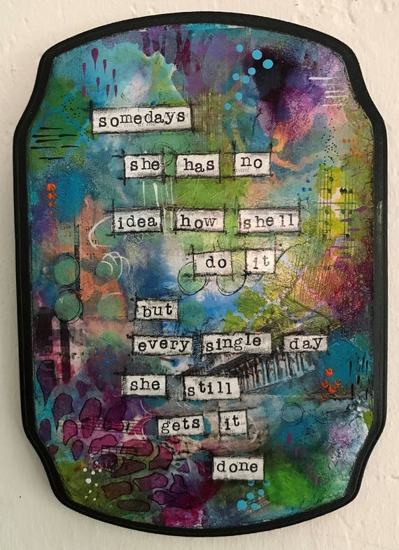 Original Painting on a Wooden Plaque Vibrant Colors Positive Affirmation Positive Quote Mixed Media Small Wall Decor