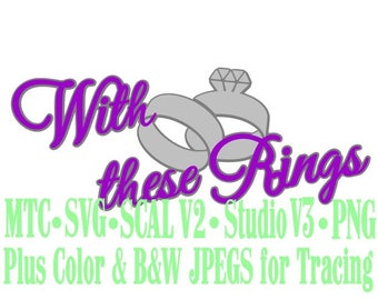 Wedding The Rings #01 Cut Files MTC SVG SCAL Format and more traceable