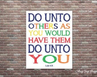 Do Unto Others,Luke 6:31, Golden Rule Quote,DIGITAL, YOU PRINT,Scripture Wall Art,Bible Verse Wall Art,Playroom Wall Art, Kids Scripture Art