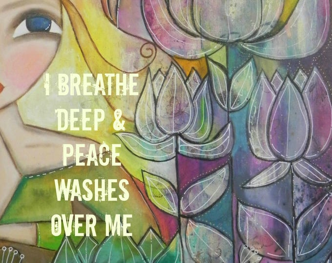 Featured listing image: Peace Washes over Me 5x7 ART card PRINT