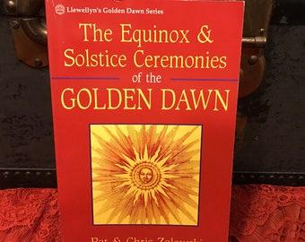 The Equinox &  Solstice Ceremonies of the Golden Dawn, vintage book