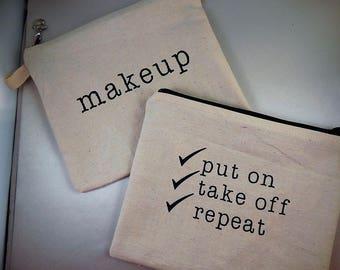 Beige Heavyweight muslin Makeup sayings Print Makeup Bag Cosmetic Travel Bag Organizer Bag Cute