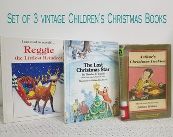 3 Vintage Children's Christmas Books. Reggie the Littlest Reindeer. The Lost Christmas Star. Arthur's Christmas Cookies. Chex, Yates, Hoban.