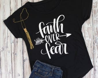 FAITH OVER FEAR Shirt - Women's Tee - Women's shirt - Christian Tee - Hand Lettered Shirt - Cellar Designs T-shirt