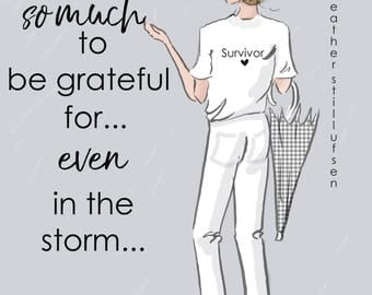 Survivor - There is Still So Much to Be Grateful For -  Even in the Storm - Wall Art Print - Art Print -  Wall Art -- Print