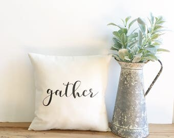 gather decorative pillow cover, farmhouse pillow, fixer upper decor, modern farmhouse, farmhouse decor, fall decor, fall gift, fall pillow