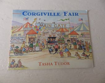 Corgiville Fair by Tasha Tudor  Children's Book, Softcover, 1st Little Brown Edition, 1971. Very Good Condition.