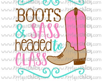 Boots and Sass Headed to Class SVG Clipart DXF Cowgirl School