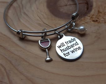 "Wine Charm Bracelet- ""will trade husband for wine"" laser etched charm with wine glass charm, and an accent bead in your choice of colors"