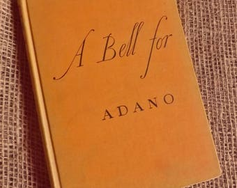 Vintage Book A Bell for Adano by John Hersey, 1st edition printing 1944, Pulitzer Prize winning historical novel