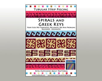 Spirals and Greek Keys, Borders, Quilts, Table Runners, Innovative, Rotary Cut, Tubular, Strip Piecing