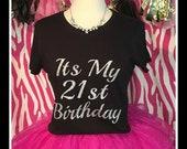 It's My 21st Birthday tshirt Sparkling 21st birthday Tshirt 21st birthday tank top sparkling 21st birthday shirt 21st birthday party