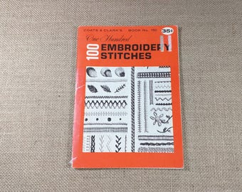 Vintage Coats & Clark's One Hundred Embroidery Stitches Book 150 1964
