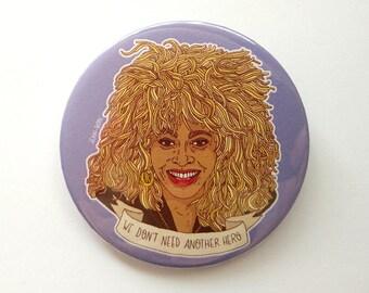 Button - Pins // Tina Turner