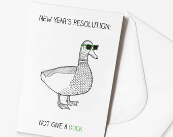 Funny Happy New Year Card | Don't give a duck | Sarcastic Cards | Duck Pun