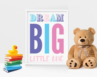 Dream Big 8.5x11 Instant Download Print