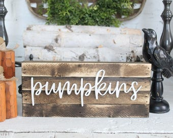 Pumpkins Sign Farmhouse Fall Decor