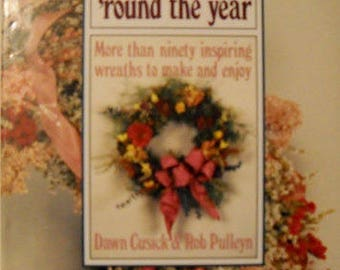 Wreaths 'Round the Year Book, Vintage 1980's