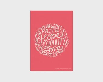 Faith Hope Charity Art Print
