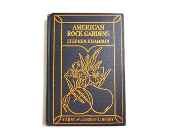 American Rock Gardens - Vintage Guide Book - 1929