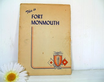 This is Fort Monmouth Book - US Army Signal Corps School Book with Photos Presented to all New Recruits Fort Monmouth NJ April 1949 Post WW2