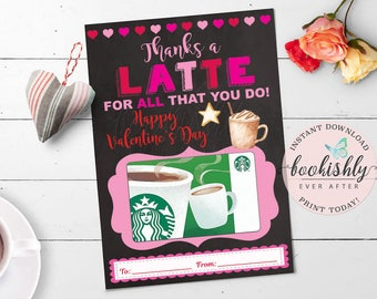 Valentine Gift Card Holder, PRINTABLE Thanks a Latte Starbucks Coffee Teacher Appreciation Gift, INSTANT DOWNLOAD by Bookishly Ever After