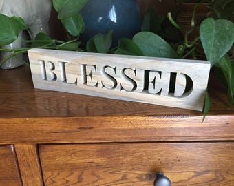 Blessed Sign - Blessed - Rustic Signs - Rustic Wood Words Sign - Rustic Home Decor - Farmhouse Signs - Inspirational  Sign - Wall Hanging