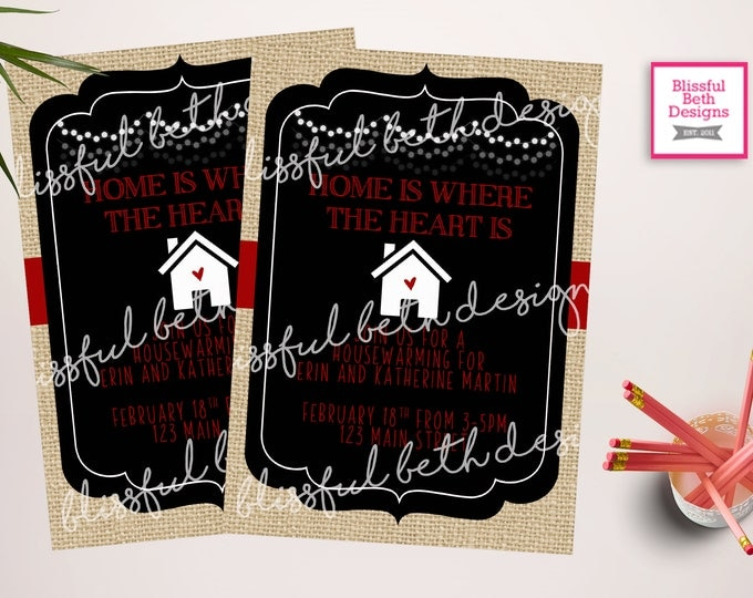 HOUSEWARMING INVITATION, Home is where the heart is, Home Sweet Home, House Warming, Housewarming Invite, New Place, New Home