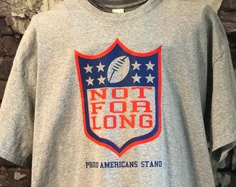 NFL Not For Long parody t-shirt