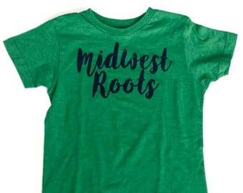 Midwest pride midwest roots midwest kids midwest midwest shirt Wisconsin kids midwesterner  Minnesota kids Michigan kid Illinois kids