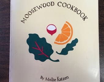 """Vintage 70's  """"MOOSEWOOD COOKBOOK"""" by Mollie Katzen - Wholesome Cooking - An Organic Cookbook"""