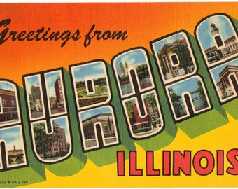 Linen Postcard, Greetings from Aurora, Illinois, Large Letter