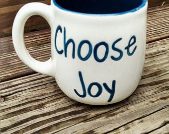 Choose Joy Hand painted mug.