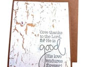Encouragement Card, Thinking Of You Card, Give thanks to the Lord card, scripture card, christian greeting card, thank you card,