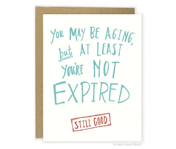 Birthday Card Designs 35 Funny Cute Examples: Cheeky Birthday Card Funny Birthday Card You're Old