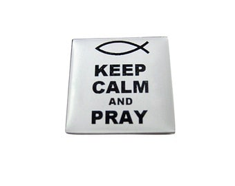 White Keep Calm and Pray Magnet