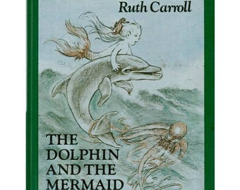 The Dolphin and the Mermaid, Ruth Carroll, wordless picture book, mermaid book, vintage mermaid, childrens mermaid book, Earth Day book book