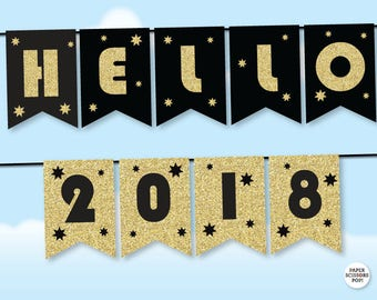 Hello 2018 Banner, Black and Gold New Year Garland, Gatsby New Year Photo Prop, Happy New Year 2018, New Years Eve Banner, Printable Bunting