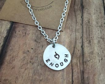"""Eating Disorder Awareness Necklace, Handstamped with """"Enough"""" & NEDA Recovery Symbol, 50% profits donated to Suicide Prevention"""