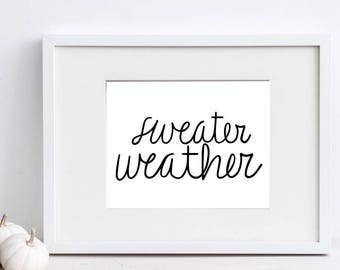 Sweater Weather, Sweater Printable, Sweater Print, DIY Print File, Calligraphy Cut File, SVG Cut File, Silhouette SVG, Graphic Overlay