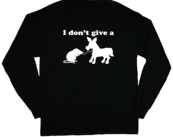 I don't give a rat's ass t-shirt funny saying tee
