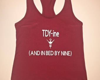 TDY-ine And In Bed By Nine Racerback Tank