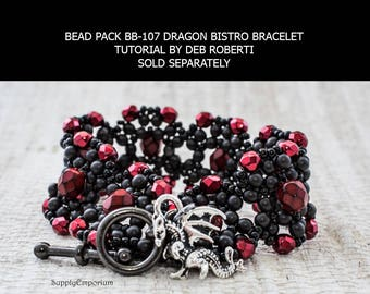 BB-107 Bead Pack for DRAGON Bistro Bracelet by Deb Robert, Tutorial Sold Separately, Dragon Charm Bistro Bracelet
