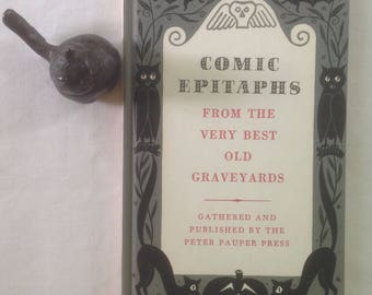 Comic Epitaphs from the Very Best Old Graveyards, Peter Pauper Press, Hardcover, Fun Display, Gift Collection, Ghoulish Humor