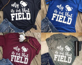 Football mom shirt - my heart is on that field - football wife shirt - football shirt