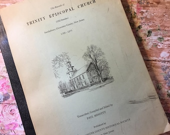 The Records of Trinity Episcopal Church, Gloucester County, New Jersey