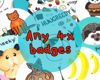 Any 4 badges, Funny badges, pun badges, animal badges, animal pins, pin badges, button badges, cute badges, cute gifts, cute pins