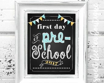 First Day of School Chalkboard Printable Sign Poster - Photo Prop - Pre-School - Instant Download Digital File - Blue Yellow White