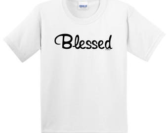 Inspirational Positive Message Great Gift Idea Blessed Youth T-Shirt 2000B - RT-323