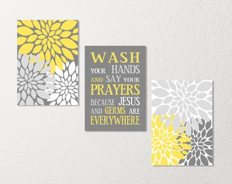 SALE Bathroom Wall Art Set Wash Your Hands Germs Jesus Saying Flower CANVAS or Prints Home Decor Yellow Gray White Spa
